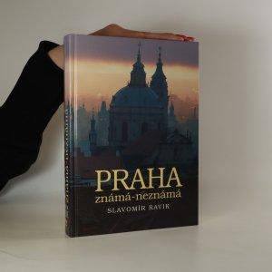 náhled knihy - Praha známá - neznámá