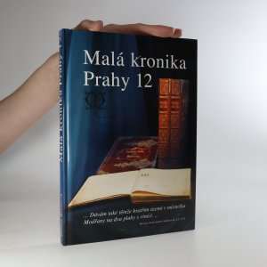 náhled knihy - Malá kronika Prahy 12. 1. díl. Kam sahá paměť generací