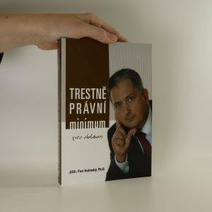 náhled knihy - Trestně právní minimum (pro občany)