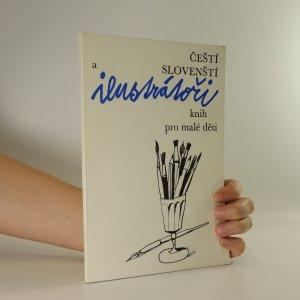 náhled knihy - Čeští a slovenští ilustrátoři knih pro malé děti