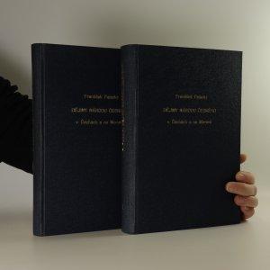 náhled knihy - Dějiny národu českého v Čechách a v Moravě (bez tiráže a titulní strany, 1 kniha ve dvou svazcích)