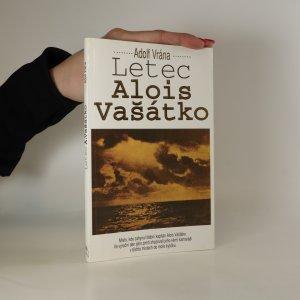 náhled knihy - Letec Alois Vašátko. 1087 dní odboje štábního kapitána letectva Aloise Vašátky