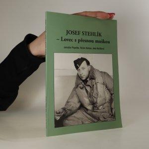 náhled knihy - Josef Stehlík. Lovec s přesnou muškou