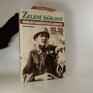 náhled knihy - Zelení ďáblové. Německé parašutistické jednotky 1939-1945