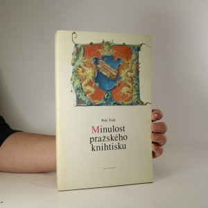 náhled knihy - Minulost pražského knihtisku - publikace k výstavě v Praze. Prosinec 1987 - leden 1988