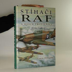náhled knihy - Stíhači RAF a jejich protivníci. Francie 1939-1940