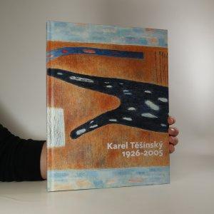 náhled knihy - Karel Těšínský 1926-2005
