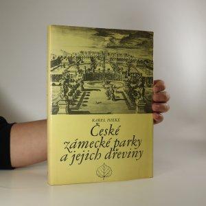 náhled knihy - České zámecké parky a jejich dřeviny