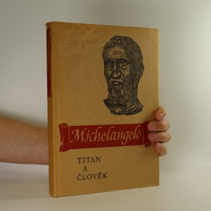 náhled knihy -  Michelangelo. Titan a člověk