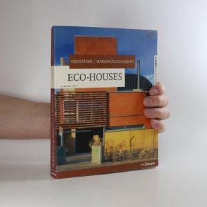 náhled knihy - Eco-houses. Ökohäuser. Maisons écologiques