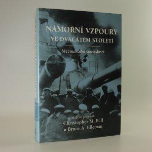 náhled knihy - Námořní vzpoury ve dvacátém století. Mezinárodní souvislosti