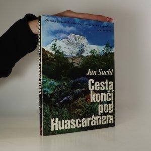 náhled knihy - Cesta končí pod Huascaránem