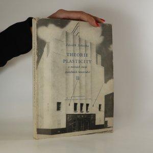 náhled knihy - Theorie plasticity a mezních stavů stavebních konstrukcí. 2. díl (věnování autora)