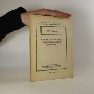 náhled knihy - Warunki plastycznosci i stanu granicznego gruntow. Plasticity a okrajové podmínky půdy