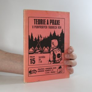 náhled knihy - Teorie a praxe v pionýrských táborech ROH. Kartotéka her 2. díl