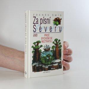 náhled knihy - Za písní Severu, aneb, Proč bychom se neztratili