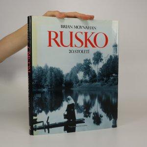 náhled knihy - Rusko 20. století. Dějiny slovem i obrazem