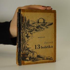 náhled knihy - Druhý zápisník 13 bobříků (chybí poslední strana obsahu)