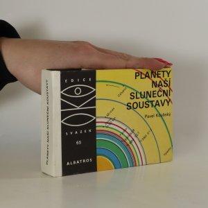 náhled knihy - Planety naší sluněční soustavy