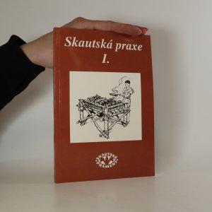 náhled knihy - Skautská praxe. 1. díl