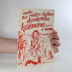 náhled knihy - Cesta za rudým duchem dýmkového kamene