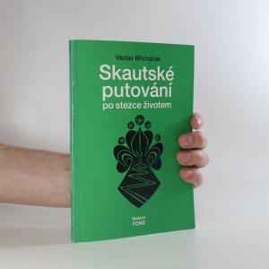 náhled knihy - Skautské putování po stezce životem
