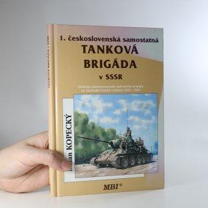 náhled knihy - 1. československá samostatná tanková brigáda v SSSR