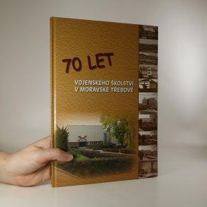 náhled knihy - 70 let vojenského školství v Moravské Třebové