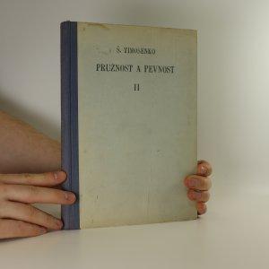 náhled knihy - Pružnost a pevnost. Díl 2, Vyšší theorie a úkoly