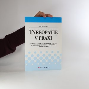 náhled knihy - Tyreopatie v praxi