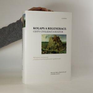 náhled knihy - Kolaps a regenerace: cesty civilizací a kultur
