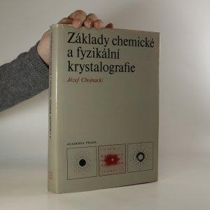 náhled knihy - Základy chemické a fyzikální krystalografie