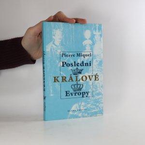 náhled knihy - Poslední králové Evropy