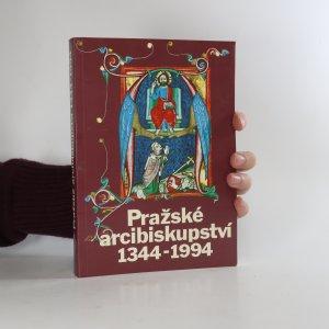 náhled knihy - Pražské arcibiskupství 1344-1994