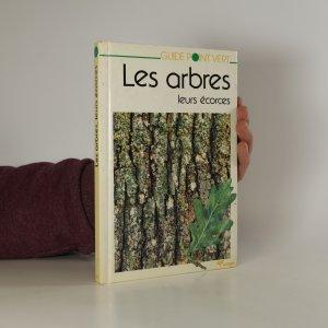 náhled knihy - Les arbes. Leurs écorces
