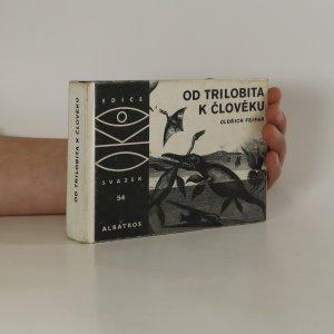 náhled knihy - Od trilobita k člověku