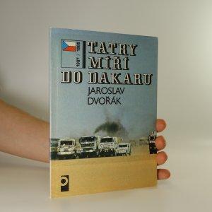 náhled knihy - Tatry míří do Dakaru. 1987 / 1988
