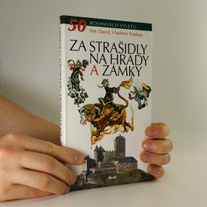 náhled knihy - Za strašidly na hrady a zámky : 50 rodinných výletů