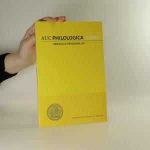 náhled knihy - Acta Universitatis Carolinae. Philologica. Orientalia Pragensia XIX. 1/2013.