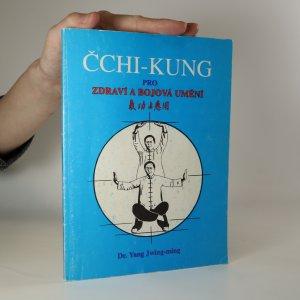 náhled knihy - Čchi-Kung pro zdraví a bojová umění