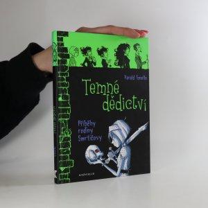 náhled knihy - Temné dědictví. Příběhy rodiny Smrtičovy 1