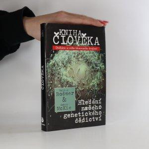 náhled knihy - Kniha člověka. Hledání našeho genetického dědictví