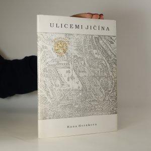 náhled knihy - Ulicemi Jičína (včetně 4 map)