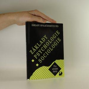 náhled knihy - Základy společenských věd. Základy psychologie. Základy sociologie