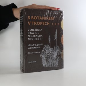 náhled knihy - S botanikem v tropech. 1. - 3. díl. (3 svazky)