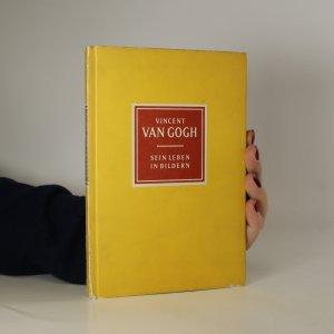 náhled knihy - Vincent van Gogh. Sein Leben in Bildern