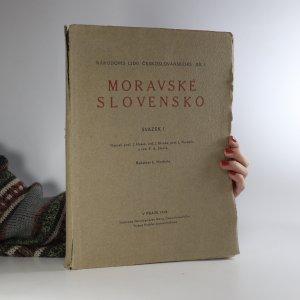 náhled knihy - Moravské Slovensko. Národopis lidu českoslovanského díl 1
