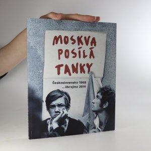 náhled knihy - Moskva posílá tanky