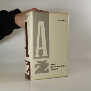 náhled knihy - Malý encyklopedický slovník A-Ž