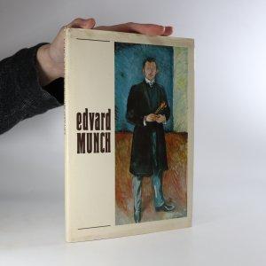 náhled knihy - Edvard Munch a české umění. Obrazy a grafika ze sbírek Muzea E. Muncha v Oslo